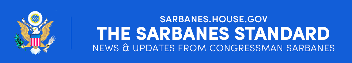 News & Updates from Congressman Sarbanes